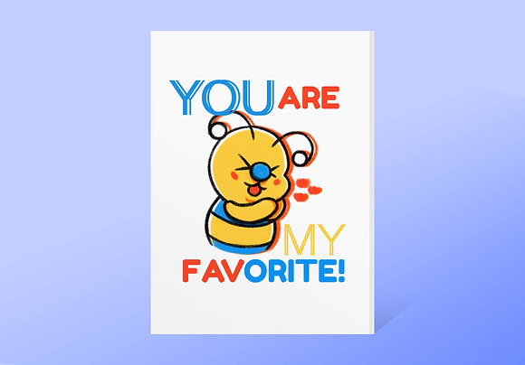 """""""You Are My Favorite!"""" Bae-Bee Card w/ Envelope"""