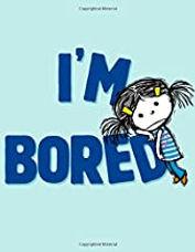 I'm Bored (The I'm Books).jpg