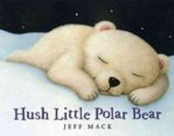 Hush Little Polar Bear.jpg