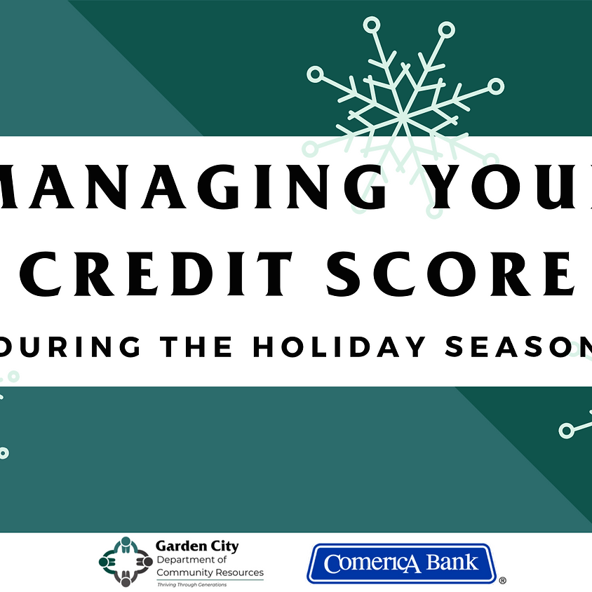 Managing Your Credit Score During the Holiday Season