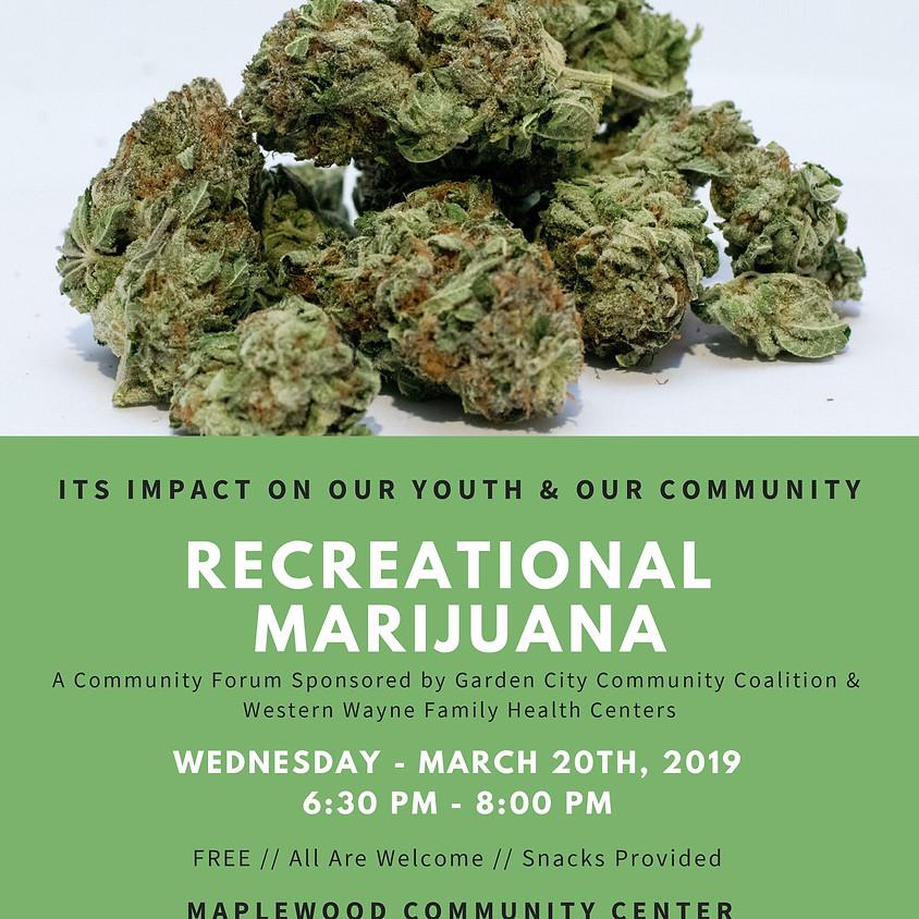 Recreational Marijuana: Community Forum