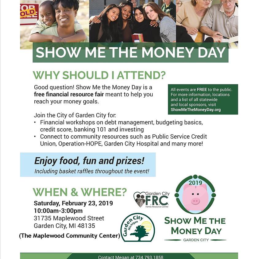 Show Me the Money Day - Garden City 2019