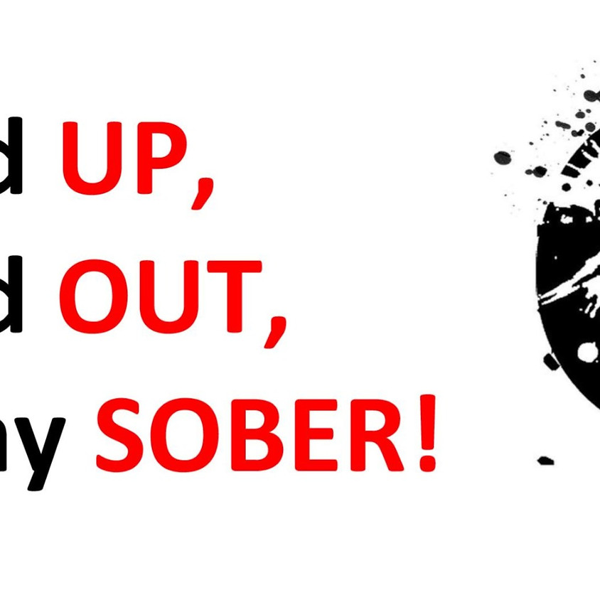 Stand UP, Stand OUT, & Stay Sober