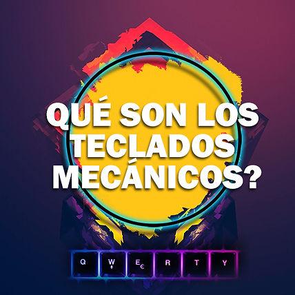 QUE SON LOS TECLADOS MECÁNICOS.jpg