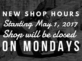 **NEW SHOP HOURS**