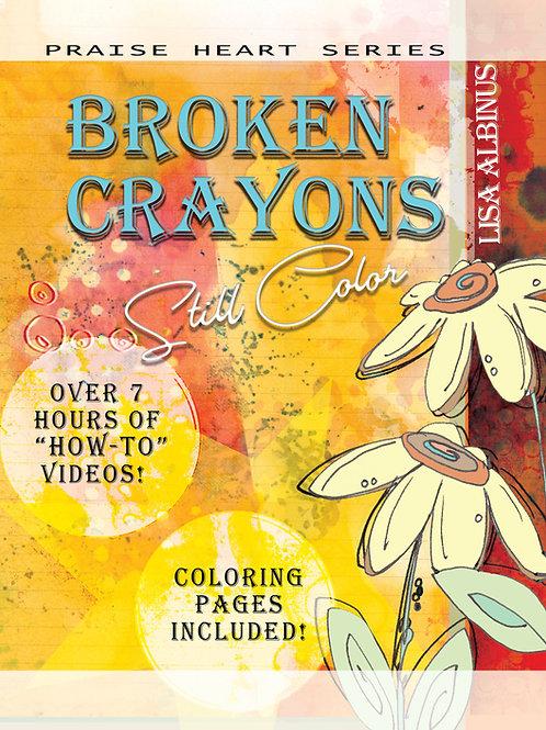 """PDF Version, """"Broken Crayons Still Color"""""""