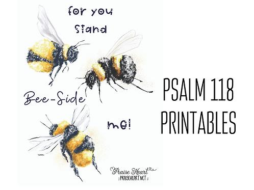 Psalm 118: Bee-side Me