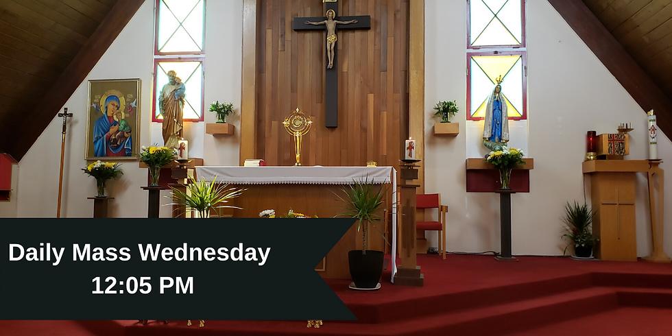 Daily Mass: Wednesday 12:05 PM