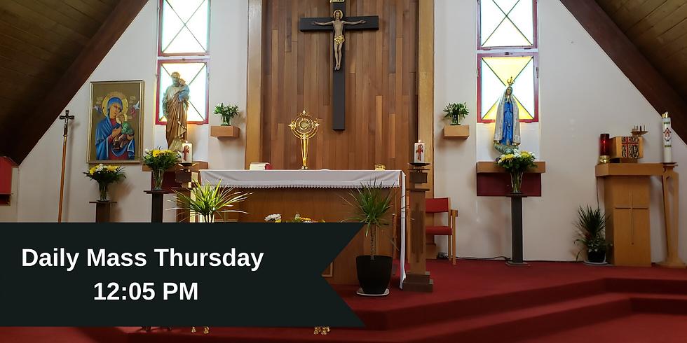 Daily Mass: Thursday 12:05 PM