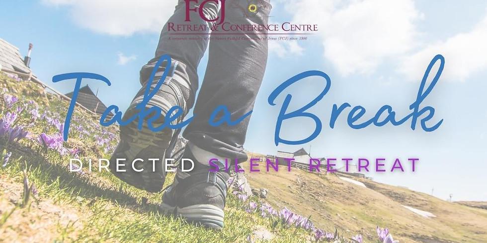 IN PERSON Take a Break - Directed Silent Retreat Jun 22