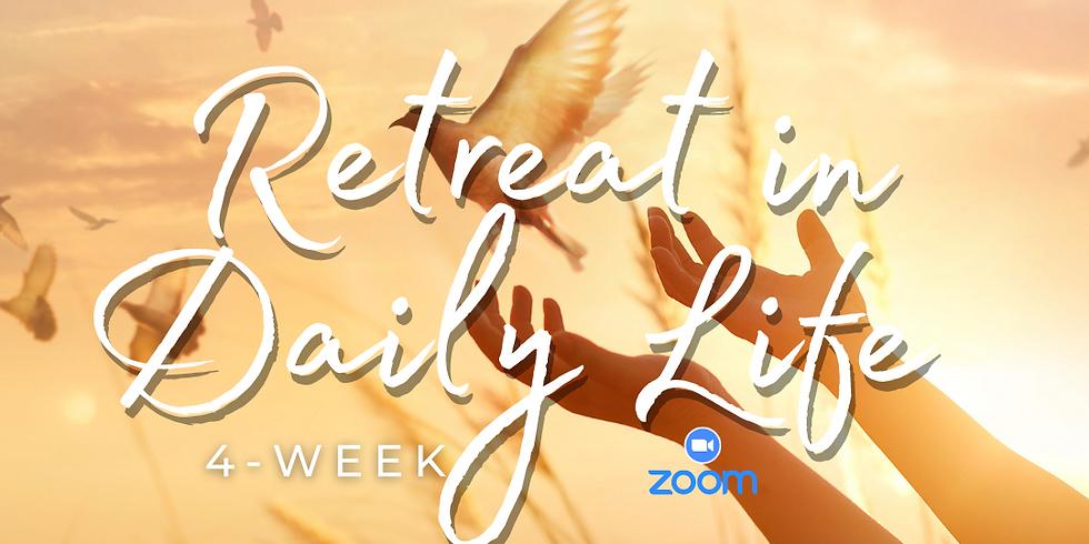ONLINE 4-Week Retreat in Daily Life