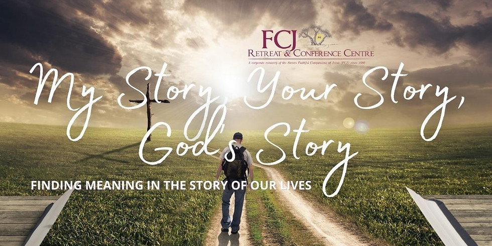 IN PERSON My Story, Your Story, God's Story