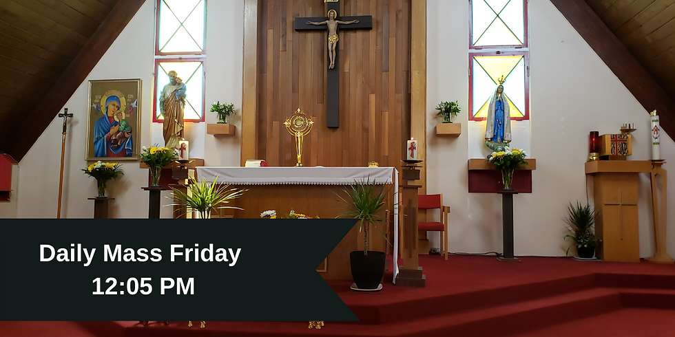 Daily Mass: Friday 12:05