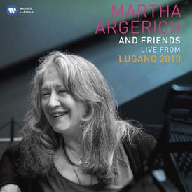Martha Argerich and Friends 2010