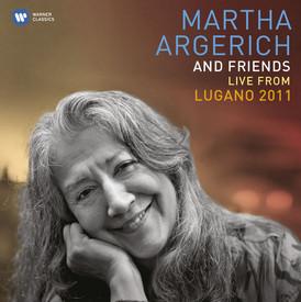 Martha Argerich and Friends 2011