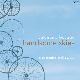 Handsome Skies | Valentin Silvestrov's Bagatelles