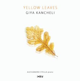 Yellow Leaves | Three Miniatures by Giya Kancheli (EP)