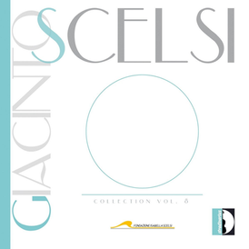 Giacinto Scelsi's Early Chamber Works for violin, cello and piano (SCELSI COLLECTION - Vol. 8)