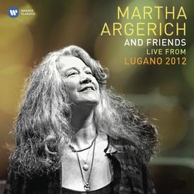Martha Argerich and Friends 2012