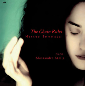 The Chain Rules | Matteo Sommacal piano music