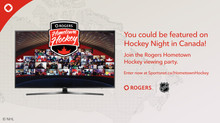 Team Rogers Training Camp and Hometown Hockey Viewing Party!
