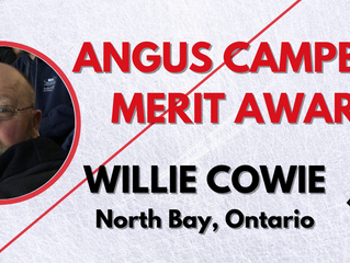 Angus Campbell Merit Award - Willie Cowie, North Bay