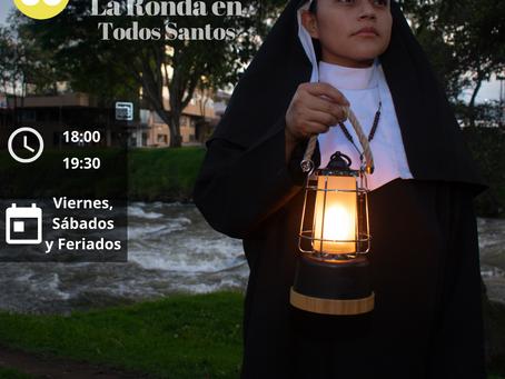 """Camina por """"La Ronda en Todos Santos"""" y disfruta de teatro, música y gastronomía"""