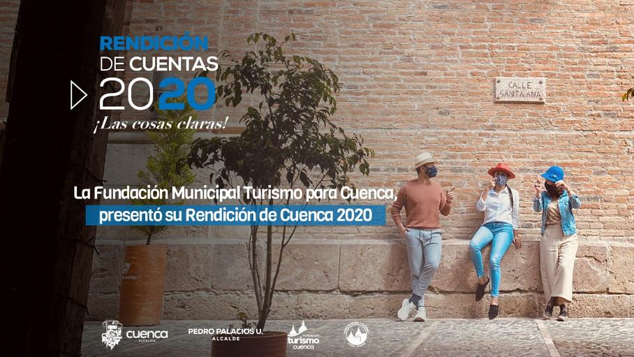 La Fundación Municipal de Turismo para Cuenca, presentó su Rendición de Cuenca 2020