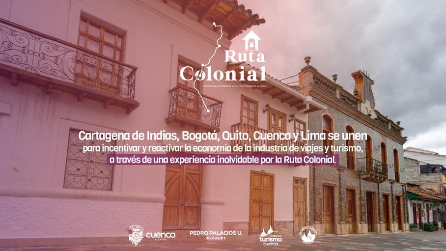 """""""Ruta Colonial""""es el producto con el que Colombia, Ecuador y Perú reactivan el turismo regional"""