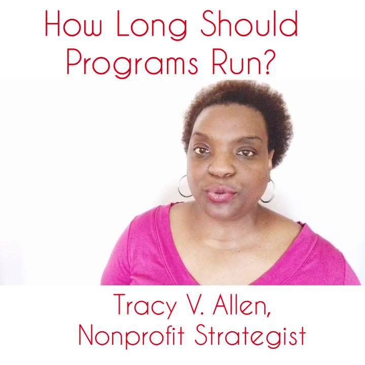 Are you wondering how long your programs should run - 6 week, 8 weeks, 12 weeks, 6 months, 1 Year.    Listening for a tip to get you started on the right path.   #TheNonprofitMinute #ProgramDevelopment  #LevelUp2019