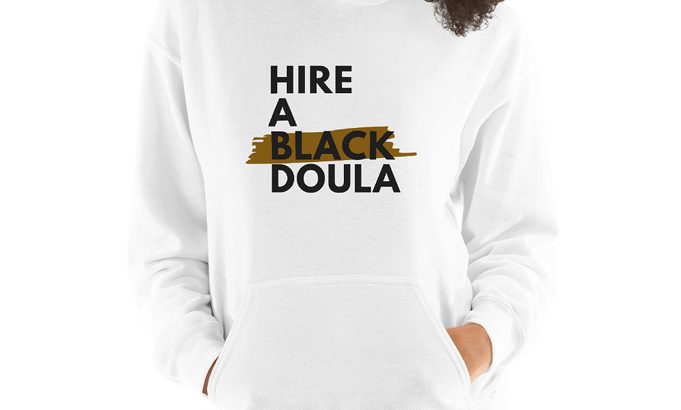"""""""Hire A Black Doula"""" Unisex Hoodie (White)"""