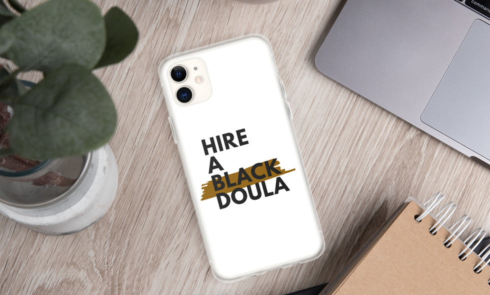 """Hire A Black Doula"" iPhone Case (White)"