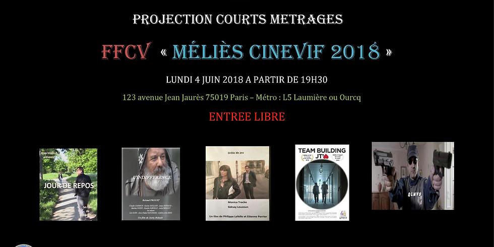 """FFCV """" MELIES CINEVIF 2018 """""""