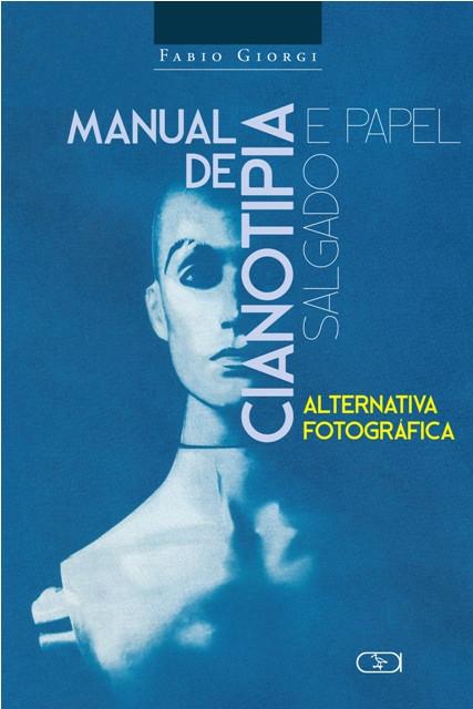 Manual de Cianotipia e Papel Salgado