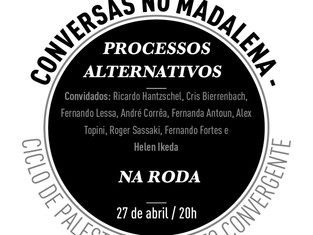 LAB CLUBE NO MADALENA CENTRO DE ESTUDOS :: PROCESSOS ALTERNATIVOS NA RODA!