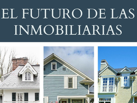 Qué nos depara en el futuro de las inmobiliarias