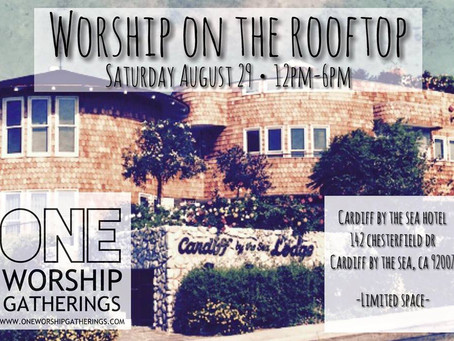 ONE Worship Gathering on the Roof