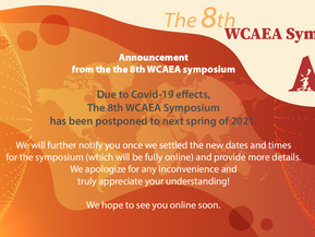 Postponement Announcement for The 8th WCAEA symposium