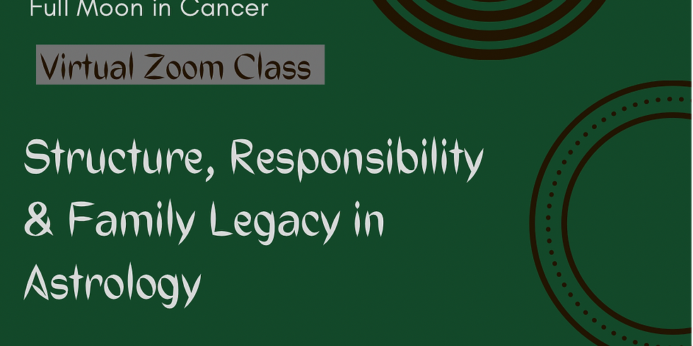 Structure, Responsibility & Family Legacy in Astrology
