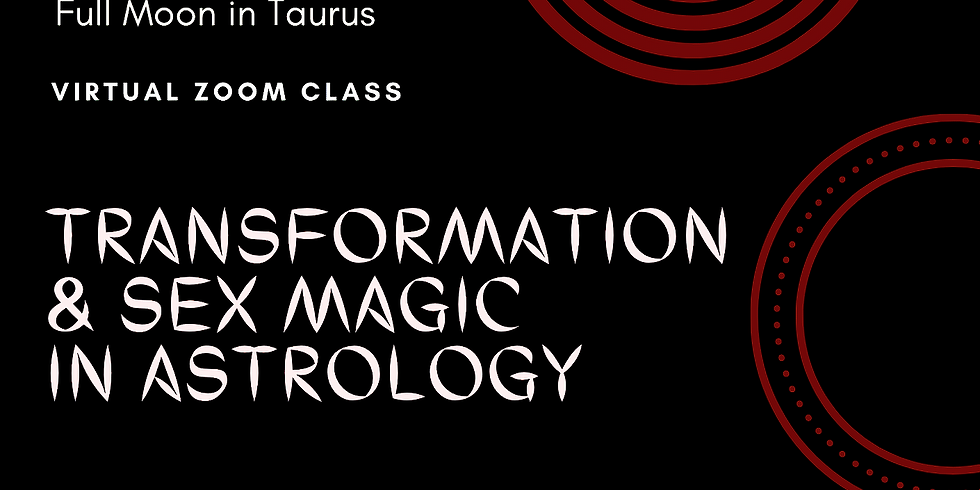 Transformations & Sex Magic in Astrology