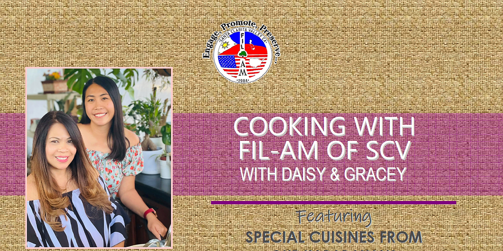 Cooking With Fil-Am of SCV with Daisy & Gracey