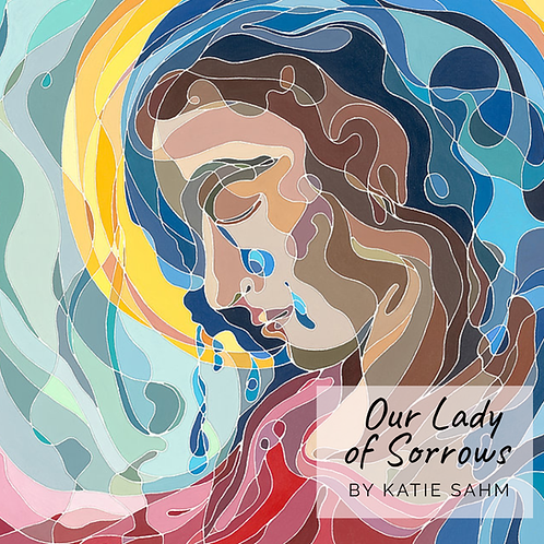 Our Lady of Sorrows by Katie Sahm