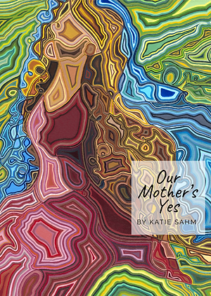 Our Mother's Yes