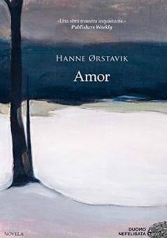 Amor de Hanne Ørstavik