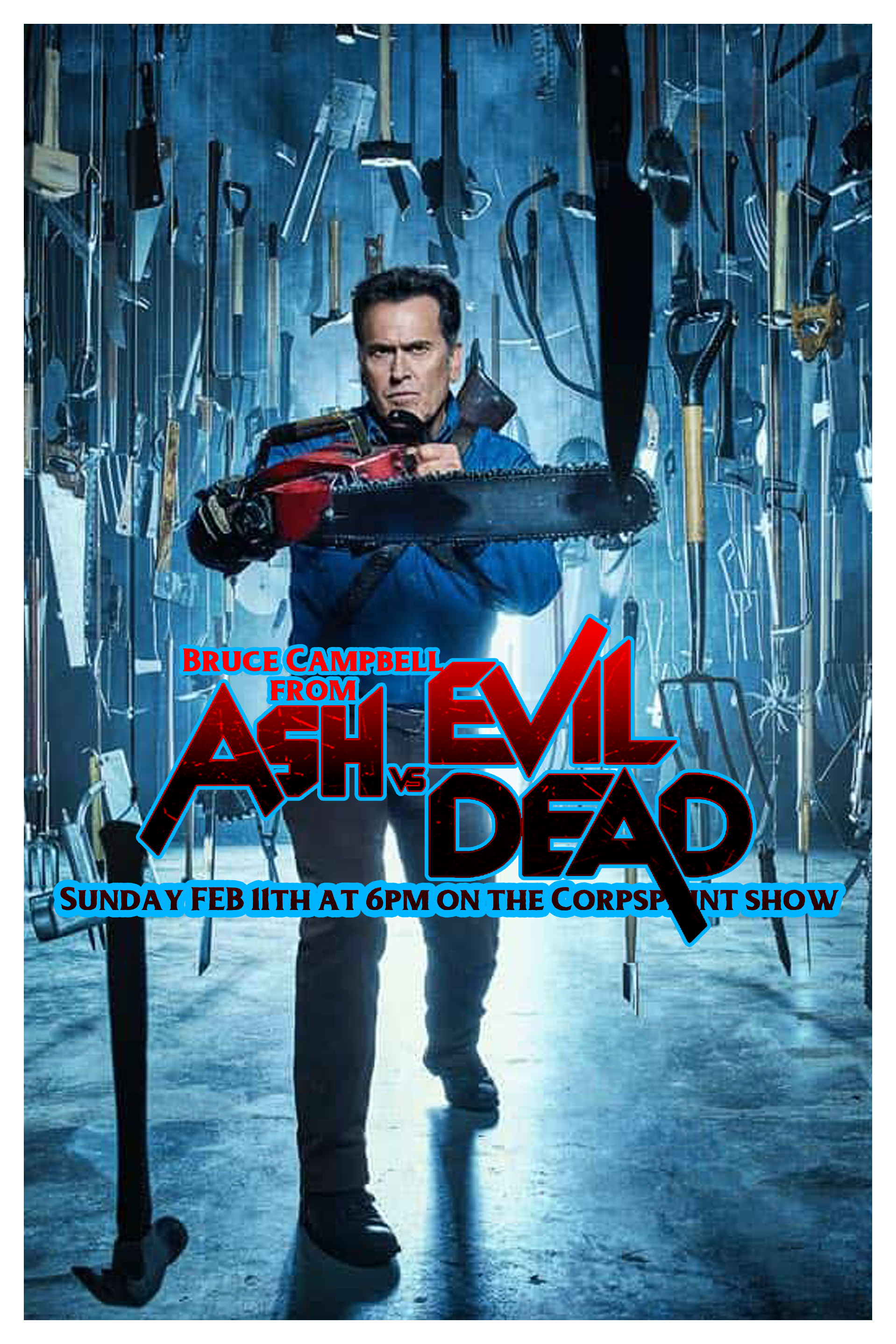 Feb 11th - Bruce Campbell