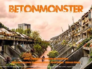 Betonmonster - 60 plus Plädoyer zur Erhaltung von Anlagen des Brutalismus