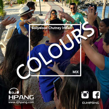 DJ HPANG - Colours (Bollywood Chutney Indian Mix)