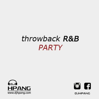 DJ HPANG - throwback R&B PARTY