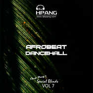 DJ HPang - Chef Pangs Special Blends Vol 7 - Afrobeat Dancehall