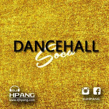 DJ HPANG - Dancehall Soca